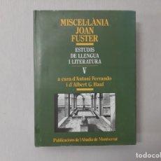 Libros de segunda mano: MISCELLANIA JOAN FUSTER. VOL.5 - FERRANDO, ANTONI. Lote 144136604