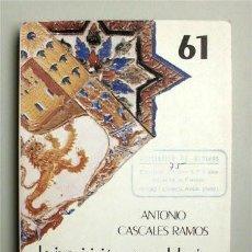 Libros de segunda mano: LA INQUISICIÓN EN ANDALUCÍA. RESISTENCIA DE LOS CONVERSOS A SU IMPLANTACIÓN. ANTONIO CASCALES RAMOS. Lote 144189378