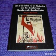 Libros de segunda mano: EL DERECHO Y EL ESTADO EN LA DOCTRINA NACIONAL-SOCIALISTA -. Lote 145119170