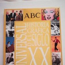 Libros de segunda mano: HISTORIA GRAFICA UNIVERSAL DEL SIGLO XX ABC ARGENTARIA 1999 SIN CROMOS. Lote 146618686