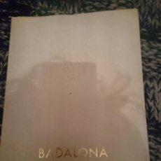 Libros de segunda mano: BADALONA, NUEVE AÑOS DE DESARROLLO 1964-1973 CON 5 FOTOS RECORTADAS Y UNAS HOJAS SUELTAS -LEER. Lote 146812594