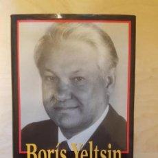 Libros de segunda mano: MEMORIAS. EL LIDER DE NUEVA URSS. - YELTSIN, BORIS. TEMAS DE HOY. . Lote 147167726