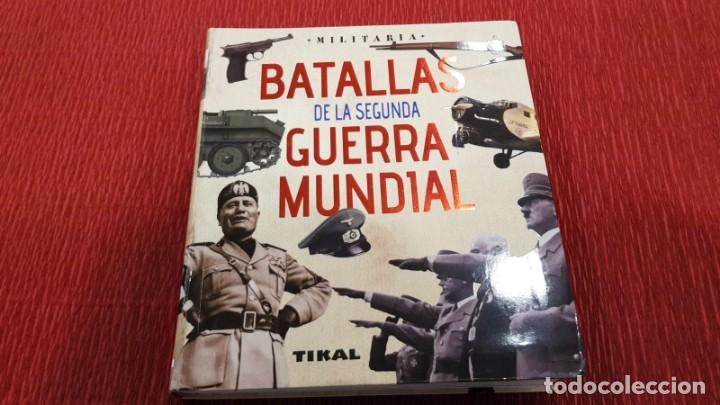 BATALLAS DE LA SEGUNDA GUERRA MUNDIAL - JUAN VAZQUEZ GARCIA (TIKAL) (Libros de Segunda Mano - Historia Moderna)