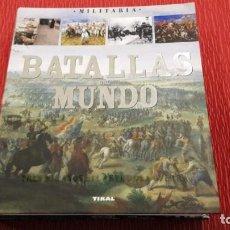 Libros de segunda mano: BATALLAS DEL MUNDO - PAOLO CAU (TIKAL). Lote 147205674