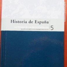 Libros de segunda mano: HISTORIA DE ESPAÑA - LA ESPAÑA DE LOS REYES CATÓLICOS - ANGEL RODRIGUEZ SÁNCHEZ Y JOSÉ LUÍS MARTÍN. Lote 147440866