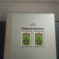 Libros de segunda mano: TIEMPO DE CÓNCLAVES 1978. Lote 147527914