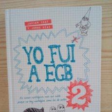 Libros de segunda mano: YO FUI A EGB 2 - PLAZA JANES. Lote 147548770