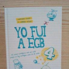 Libros de segunda mano: YO FUI A EGB 4 - PLAZA JANES. Lote 147548878
