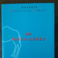 Libros de segunda mano: LOS MOCHILEROS. ANTONIO BALLESTEROS DONCEL. EXTREMADURA.. Lote 147570030