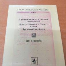 Libros de segunda mano: HERNÁN CORTÉS Y SU FAMILIA EN LOS ARCHIVOS ESPAÑOLES. RITA GOLDBERG. Lote 148076497