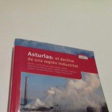 Libros de segunda mano: ASTURIAS. EL DECLIVE DE UNA REGION INDUSTRIAL.. Lote 148216086
