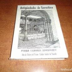 Libros de segunda mano: ANTIGÜEDADES DE GARACHICO (PEDRO TARQUIS RODRÍGUEZ) 1974 - TENERIFE. CANARIAS. Lote 171548643