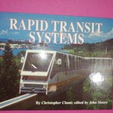 Libros de segunda mano: CHRISTOPHER CHAN, RAPID TRANSIT SYSTEMS. Lote 148589938
