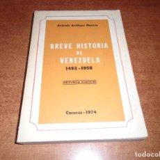 Libros de segunda mano: BREVE HISTORIA DE VENEZUELA 1492-1958 (ARELLANO MORNO, A). Lote 148596898