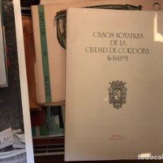 Libros de segunda mano: CASOS NOTABLES DE LA CIUDAD DE CÓRDOBA . 1.618. Lote 117728151