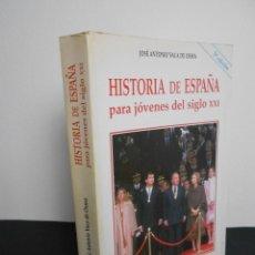 Libros de segunda mano: HISTORIA DE ESPAÑA PARA JÓVENES DEL SIGLO XXI (JOSÉ ANT. VACA DE OSMA) RIALP-2007. Lote 148902866