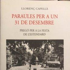 Libros de segunda mano: PREGON FESTA ESTANDART 1995 PALMA, MALLORCA LLORENÇ CAPELLÀ. Lote 148976702