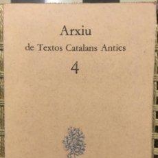Libros de segunda mano: RAMON LLULL, ARXIU DE TEXTOS CATALANS ANTICS 4. Lote 149223406