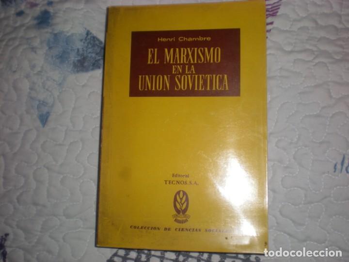 EL MARXIMO EN LA UNIÓN SOVIÉTICA;HENRI CHAMBRE;TECNOS 1960 (Libros de Segunda Mano - Historia Moderna)