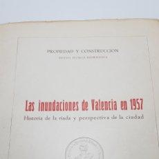 Libros de segunda mano: LAS INUNDACIONES DE VALENCIA EN 1957.. Lote 149321365