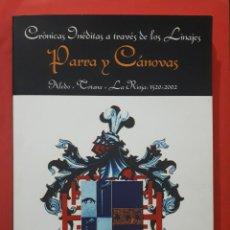 Libros de segunda mano: TOTANA CRONICAS INEDITAS A TRAVES DE LOS LINAJES PARRA Y CANOVAS MURCIA. Lote 150589426