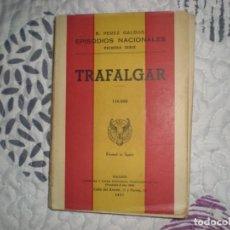 Libros de segunda mano: TRAFALGAR;B.PÉREZ GALDÓS;HERNANDO 1957. Lote 150938482