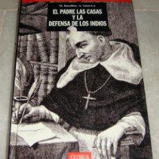 Libros de segunda mano - El padre Las Casas y la defensa de los indios (Bataillon - Saint-Lu) - 151013722