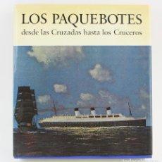 Libros de segunda mano: LOS PAQUEBOTES DESDE LAS CRUZADAS HASTA LOS CRUCEROS, BASIL W. BATHE, 1972, AYMÁ, BARCELONA. 29X32CM. Lote 151219054
