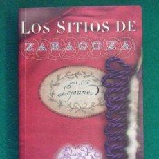 Libros de segunda mano: LOS SITIOS DE ZARAGOZA / GENERAL LEJEUNE / 2009. INSTITUCIÓN FERNANDO EL CATÓLICO. Lote 222436635