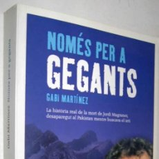 Libros de segunda mano: NOMES PER A GEGANTS - GABI MARTINEZ - EN CATALAN. Lote 151417866