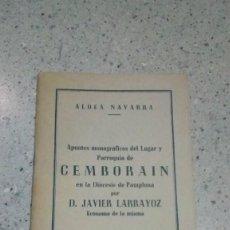 Libros de segunda mano: PARROQUIA DE CEMBORAIN APUNTES MONOGRAFICOS DEL LUGAR POR JAVIER LARRAYOZ 1945. Lote 151435446
