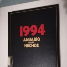 Libros de segunda mano: 1994 ANUARIO DE LOS HECHOS TAPA DURA GRAN FORMATO. Lote 151439654