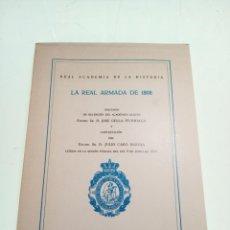 Libros de segunda mano: LA REAL ARMADA DE 1808 - DISCURSO DEL EXCMO. SR. D. JOSE GELLA ITURRIAGA - FIRMADO - MADRID - 1974 -. Lote 151487978