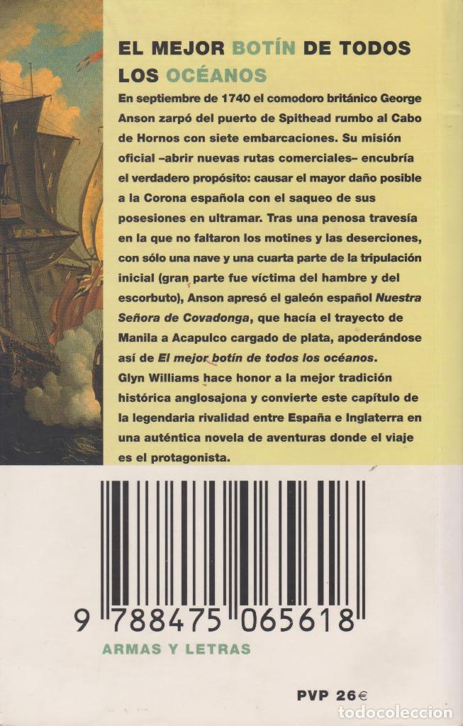 Libros de segunda mano: EL MEJOR BOTÍN DE TODOS LOS OCÉANOS. LA TRÁGICA CAPTURA DE UN GALEÓN ESPAÑOL EN EL S.XVIII - Foto 2 - 151604486