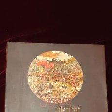 Libros de segunda mano: SIGNOS DE IDENTIDAD CUENCANA - JUAN CORDERO ÍÑIGUEZ - AYUNTAMIENTO DE CUENCA 2011. Lote 151988021