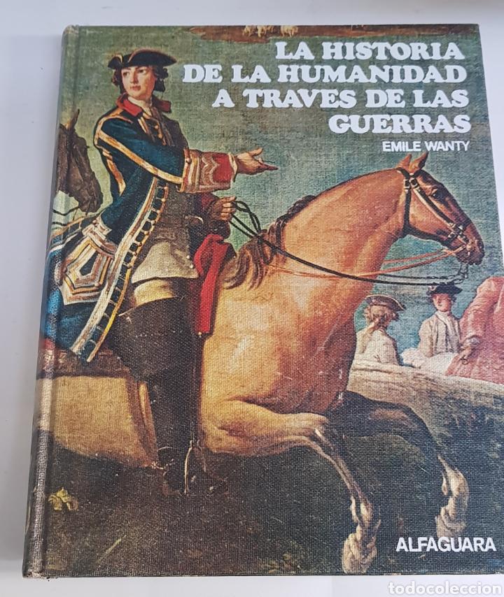 LA HISTORIA DE LA HUMANIDAD A TRAVES DE LAS GUERRAS - ARM06 (Libros de Segunda Mano - Historia Moderna)