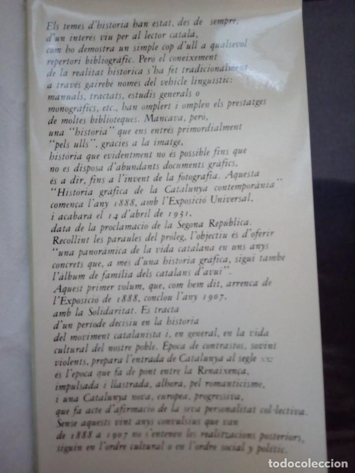 Libros de segunda mano: HISTORIA GRÁFICA DE LA CATALUNYA CONTEMPORÁNIA (EDMON VALLÉS. EDICIONS 62) CONMEMORACIÓN 1474 - 1974 - Foto 5 - 152322982