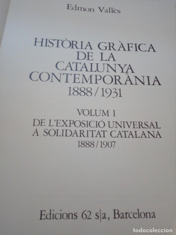 Libros de segunda mano: HISTORIA GRÁFICA DE LA CATALUNYA CONTEMPORÁNIA (EDMON VALLÉS. EDICIONS 62) CONMEMORACIÓN 1474 - 1974 - Foto 8 - 152322982