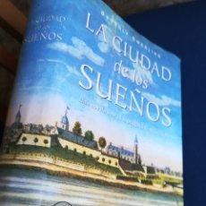 Libros de segunda mano: LA CIUDAD DE LOS SUEÑOS BEVERLY SWERLING. SALAMANDRA, 2003. Lote 152442249
