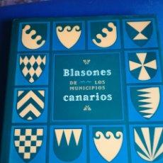Libros de segunda mano: BLASONES DE LOS MUNICIPIOS CANARIOS. 181 PÁGINAS. Lote 152442890