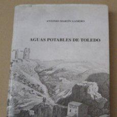Libros de segunda mano: AGUAS POTABLES DE TOLEDO.. Lote 152682978