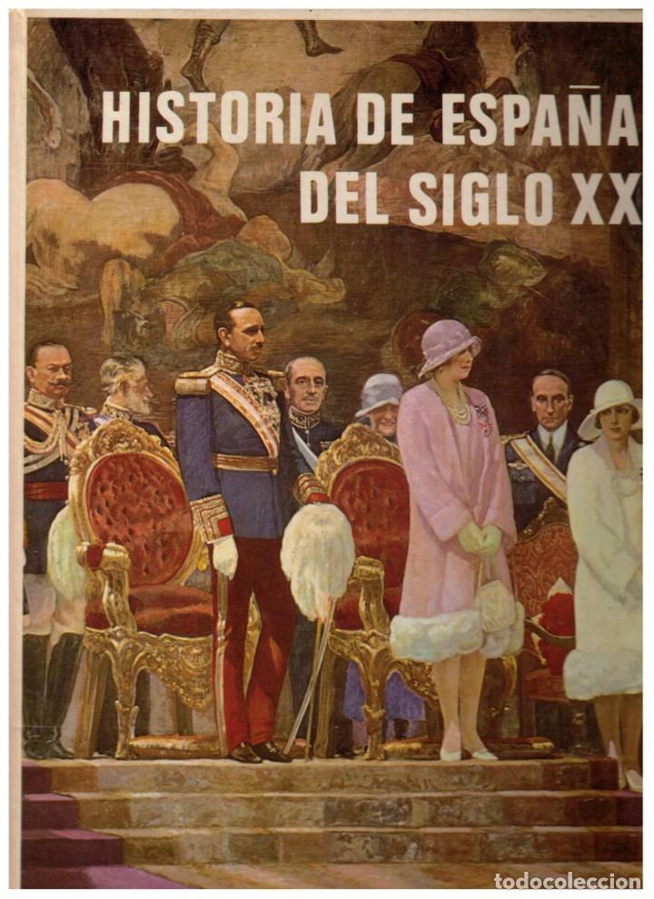 HISTORIA DE ESPAÑA DEL SIGLO XX (Libros de Segunda Mano - Historia Moderna)