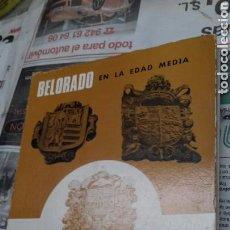 Libri di seconda mano: BELORADO EN LA EDAD MEDIA.FLOR BLANCO. Lote 153184104
