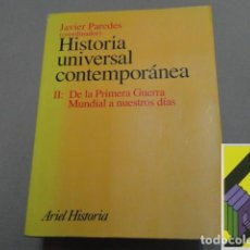 Libros de segunda mano: PAREDES, JAVIER (COORD.)/ VARIOS AUTORES: HISTORIA UNIVERSAL CONTEMPORÁNEA. .... Lote 153191638