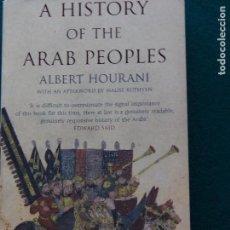 Libros de segunda mano: A HISTORY OF THE ARAB PEOPLES - ALBERT HOURANI. Lote 153203598