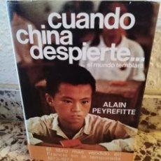 Libros de segunda mano: CUANDO CHINA DESPIERTE - ALAIN PEYREFITTE - 1975 - TAPA DURA - 500 PGS. Lote 153210038