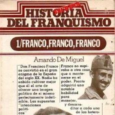 Libros de segunda mano: HISTORIA SECRETA DEL FRANQUISMO - FRANCO, FRANCO, FRANCO. Lote 153251626
