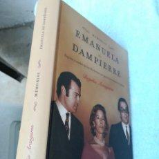 Libros de segunda mano: MEMORIAS DE EMANUELA DAMPIERRE BEGOÑA ARANGUREN. PRIMERA EDICIÓN. TAPA DURA. Lote 153366664