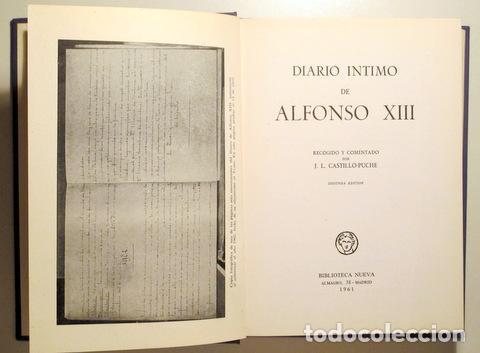 Libros de segunda mano: Alfonso XIII - DIARIO ÍNTIMO DE ALFONSO XIII - Madrid 1961 - Ilustrado - Foto 3 - 153617848