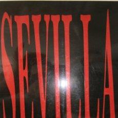 Libros de segunda mano: SEVILLA IMAGENES DE HACE CIEN AÑOS FOTOGRAFIAS SIGLO XIX FOTOGRAFO LUCIEN LEVY. Lote 153673010